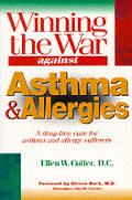 Winning the War Against Asthma and Allergies Cover