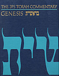 JPS Torah Commentary: Genesis: Be-Reshit: The Traditional Hebrew Text with New JPS Translation (JPS Torah Commentary)