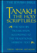 Tanakh A New Translation Of The Holy Scriptures