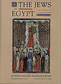 The Jews of Egypt: From Ramses II to Emperor Hadrian