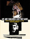 We Are Children Just the Same Vedem the Secret Magazine by the Boys of Terezin