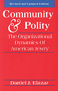 Community and Polity: The Organizational Dynamics of American Jewry