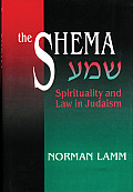 Shema : Spirituality and Law in Judaism (98 Edition)