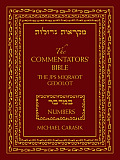 The Commentators' Bible: Numbers: The Rubin JPS Miqra'ot Gedolot