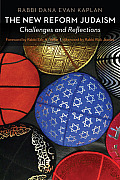 The New Reform Judaism: Challenges and Reflections
