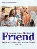 Making Jesus My Best Friend: Baptismal Preparation for Younger Children