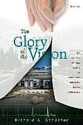 The Glory of the Vision (Glory of the Vision)