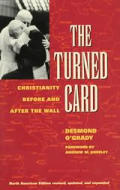The Turned Card: Christianity Before and After the Wall