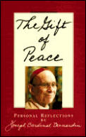 Gift Of Peace Personal Reflections By