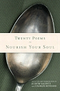 Twenty Poems To Nourish Your Soul