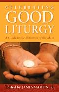 Celebrating Good Liturgy (05 Edition)