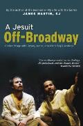Jesuit Off Broadway Center Stage with Jesus Judas & Lifes Big Questions