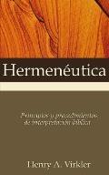 Hermeneutica: Principles and Procedures of Biblical Interpretation