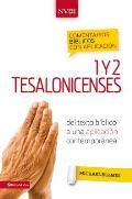 Comentario Biblico Con Aplicacion NVI 1 y 2 Tesalonicenses: del Texto Biblico a Una Aplicacion Contemporanea (Comentarios Biblicos Con Aplicacion NVI)