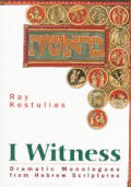 I Witness: Dramatic Monologues from Hebrew Scriptures