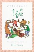 Celebrate Life Rituals For Home & Church