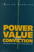 Power Value & Conviction Theological Eth