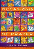Occasions of Prayer: Resources for Prayerful Life