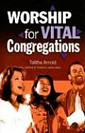 Worship for Vital Congregations