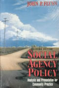 Social Agency Policy Analysis & Presentation for Community Practice