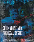 Child Abuse and the Legal System (95 Edition)