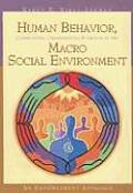 Human Behavior, Communities, Organizations, and Groups in the Macro Social Environment: An Empowerment Approach