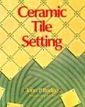 Ceramic Tile Setting