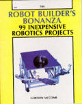 Robot Builders Bonanza 99 Inexpensive Ro