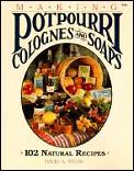 Making Potpourri Soaps & Colognes 102 Na