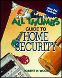 All Thumbs Guide To Home Security