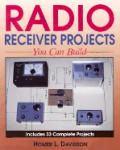 Radio Receiver Projects You Can Buil 1st Edition