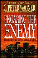 Engaging The Enemy How To Fight & Defeat