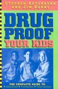 Drug Proof Your Kids