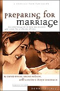Preparing For Marriage A Complete Guide To Help you discover god plan for a lifetime of love