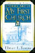 Stories about My First Church; Who Stole the Bride?, There's No Toilet Paper and Other Stories about God's Grace and Guidance in th