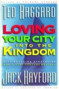 Loving Your City Into The Kingdom