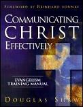 Communicating Christ Effectively