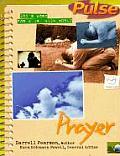 Pulse #02: Pulse Prayer: God's Word for a Jr. High World