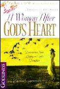 A Woman After God's Heart: Discovering Your Legacy as God's Daughter (Aglow Bible Study)
