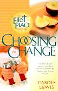 Choosing To Change The 1st Place Chall