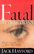 Fatal Attractions Why Sex Sins Are Worse