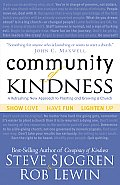 Community of Kindness A Refreshing New Approach to Planting & Growing a Church