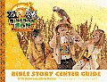 VBS-King Son-Bible Story Center Guide (Primary)