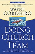 Doing Church as a Team The Miracle of Teamwork & How It Transforms Churches