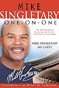 Mike Singletary One On One The Determination That Inspired Him to Give God His Very Best