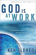 God Is at Work; How God Is Transformtin People and Nations Through Business Cover