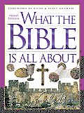 What the Bible Is All about Visual Edition (What the Bible Is All about)