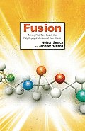 Fusion Turning First Time Guests Into Fully Engaged Members of Your Church