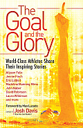 Goal & the Glory Christian Athletes Share Their Inspiring Stories