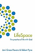 Lifespace: The Practice of Life with God